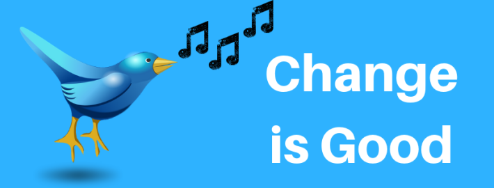 Change is Good – Change Meme