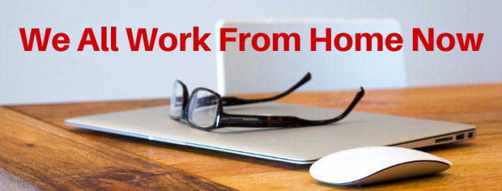 "laptom and glasses on a table. text reads ""we all work from home now"""